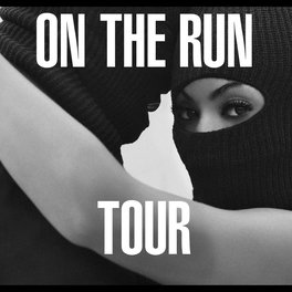 On The Run Tour<br>Beyoncé and JAY Z