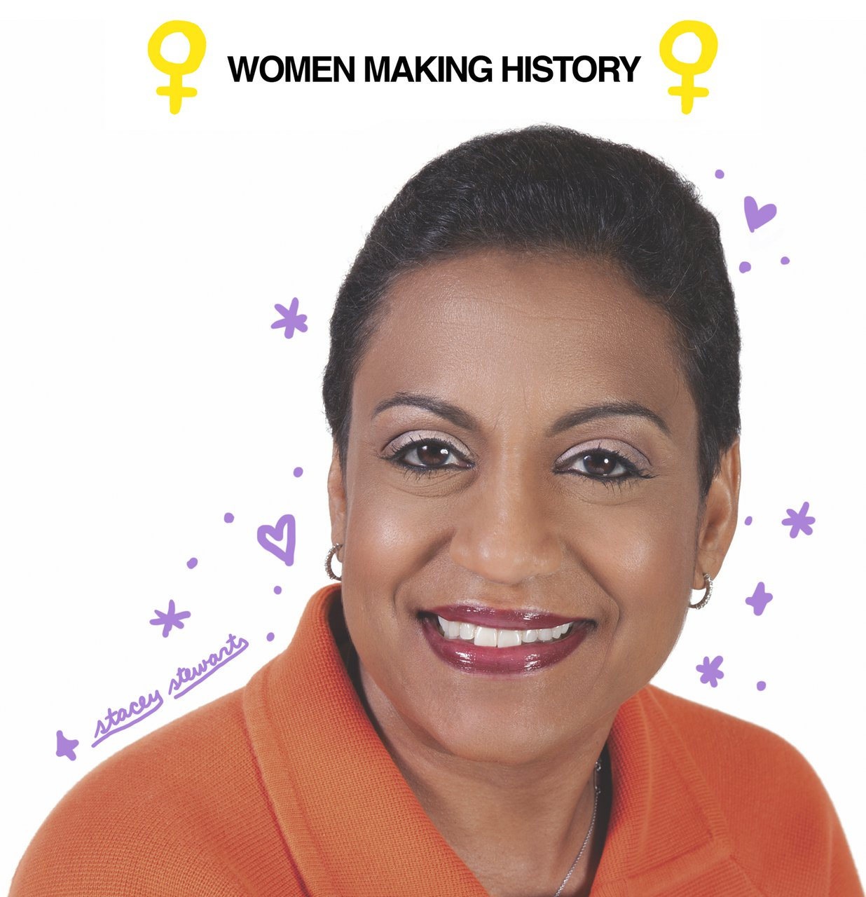 WOMEN MAKING HISTORY: STACEY STEWART