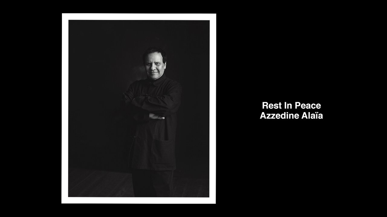 Rest In Peace Azzedine Alaïa